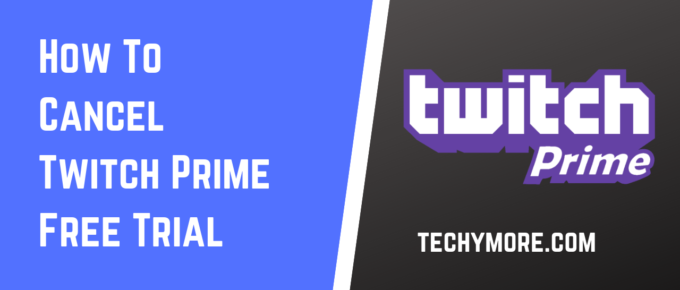 how to cancel twitch prime