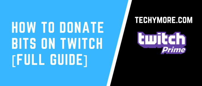 How To Donate Bits On Twitch [Full Guide]