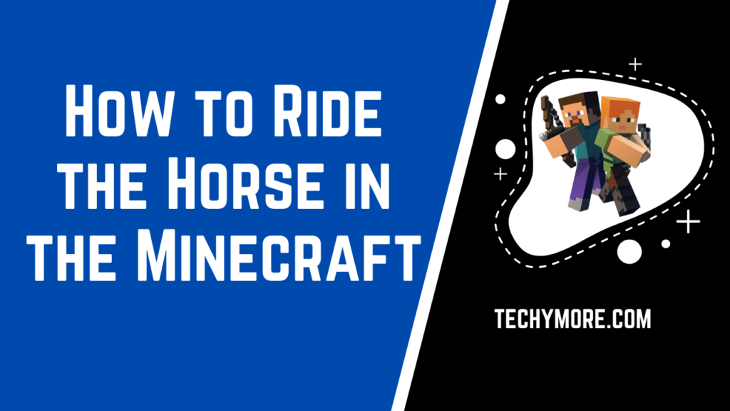 How to Ride the Horse in the Minecraft