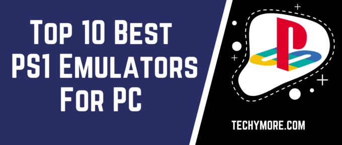 Best PS1 Emulators