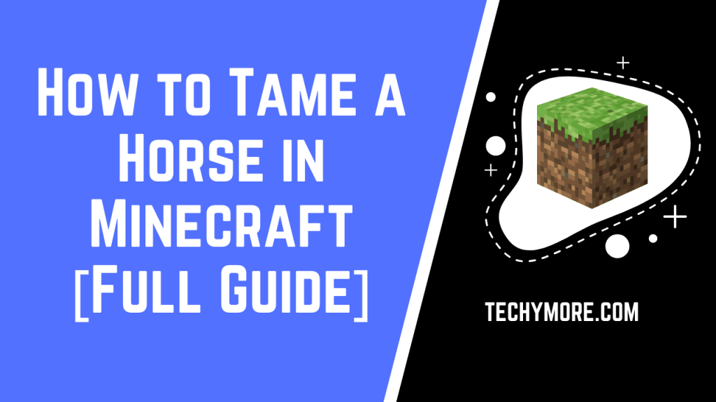 How to Tame a Horse in Minecraft [Full Guide]