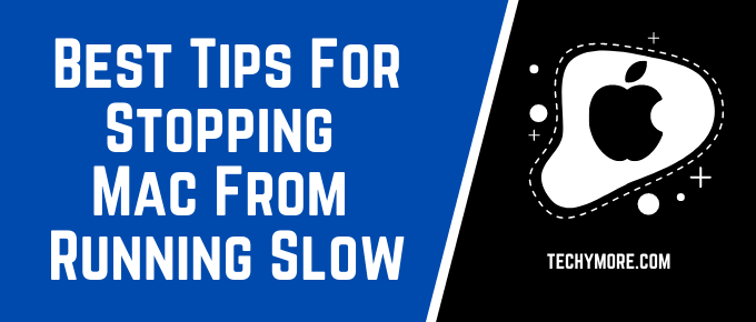 Stopping Mac From Running Slow