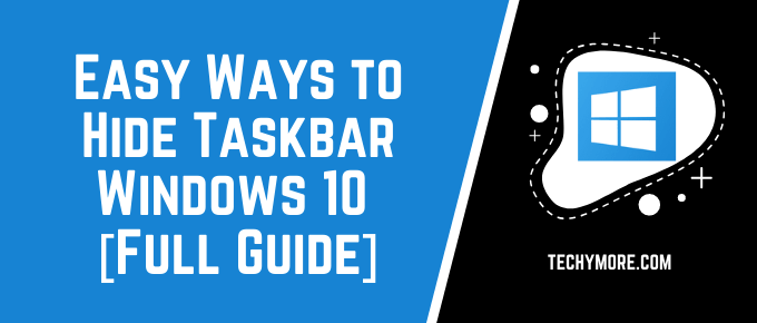 How to Hide Taskbar Windows 10