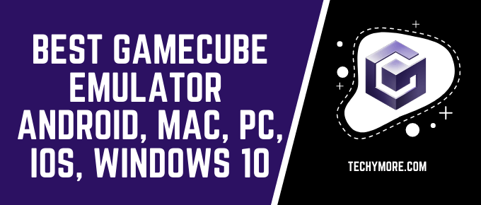 Best GameCube Emulator Android, Mac, PC, iOS, Windows 10 (1)
